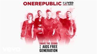 OneRepublic - I Lived (RED) (Remix)