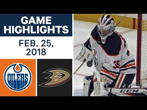 Video: NHL Game Highlights | Oilers vs. Ducks - Feb. 25, 2018