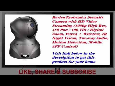 Review Taotronics Security Camera with HD Video Streaming