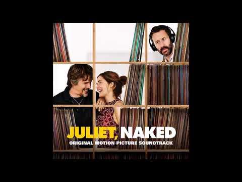 Juliet, Naked Soundtrack -