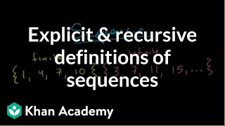 Explicit And Recursive Definitions Of Sequences