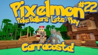 Pixelmon Server Minecraft Pokemon Mod Pokeballers Lets Play! Ep 22 - Carracosta!