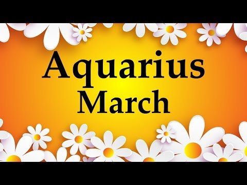Love messages - Aquarius March 2018 WOW! EXPLOSIVE CHANGES! - Aquarian Insight