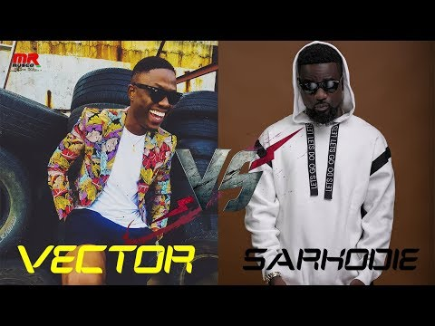 VECTOR VS SARKODIE WHO IS THE ★★★BEST★★★???