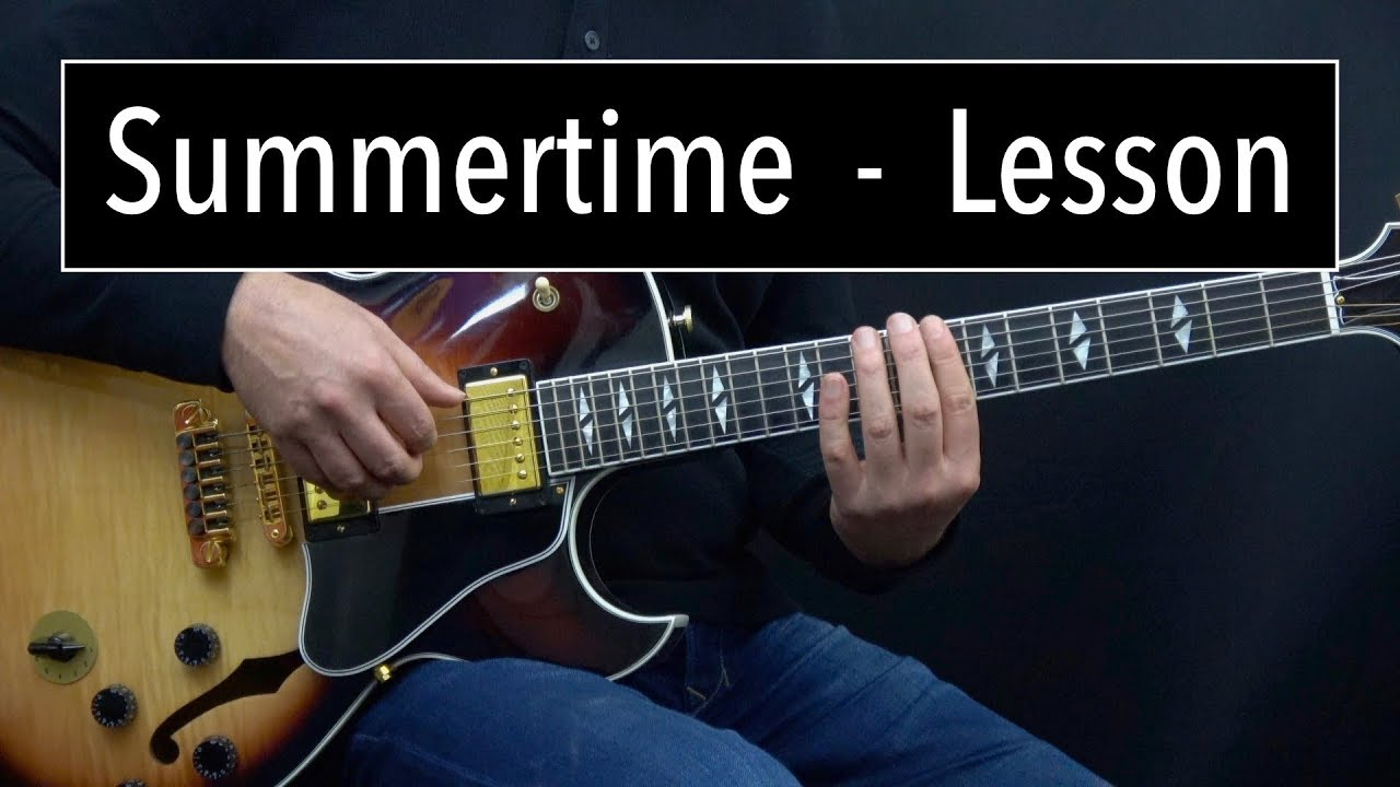 Summertime Lesson – Easy & Advanced Jazz Guitar Lesson by Achim Kohl