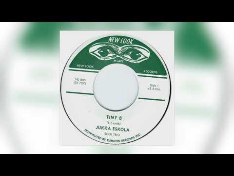 Jukka Eskola Soul Trio - Tiny B