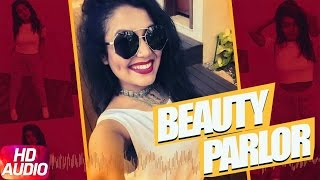 Song : Beauty Parlour (Full Audio Song) Movie : Jindua Singer: Neha Kakkar & Ikka Music Director: Jaidev Kumar Lyricist: Ikka Label - Speed Records Digitally...