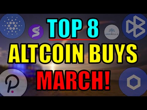 Top 8 Altcoins Set to EXPLODE in MARCH 2021   Best Cryptocurrency Investments   Polkadot NFT News