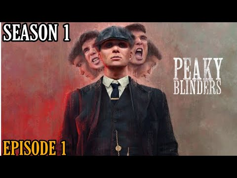 PEAKY BLINDERS SEASON 1 | EPISODE 1 1 EXPLAINED IN TAMIL | REPLAYS