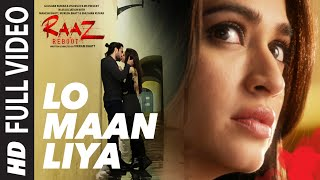 Nonton Lo Maan Liya Full Video Song   Raaz Reboot   Arijit Singh Emraan Hashmi Kriti Kharbanda Gaurav Arora Film Subtitle Indonesia Streaming Movie Download