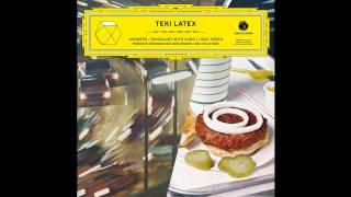 TEKI LATEX — 'Answers (Mikix The Cat remix)'
