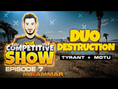 The Competitive Show by Tyrant • Episode 7 • Duo Destruction