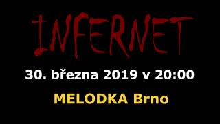 Video Pozvánka na koncert INFERNET