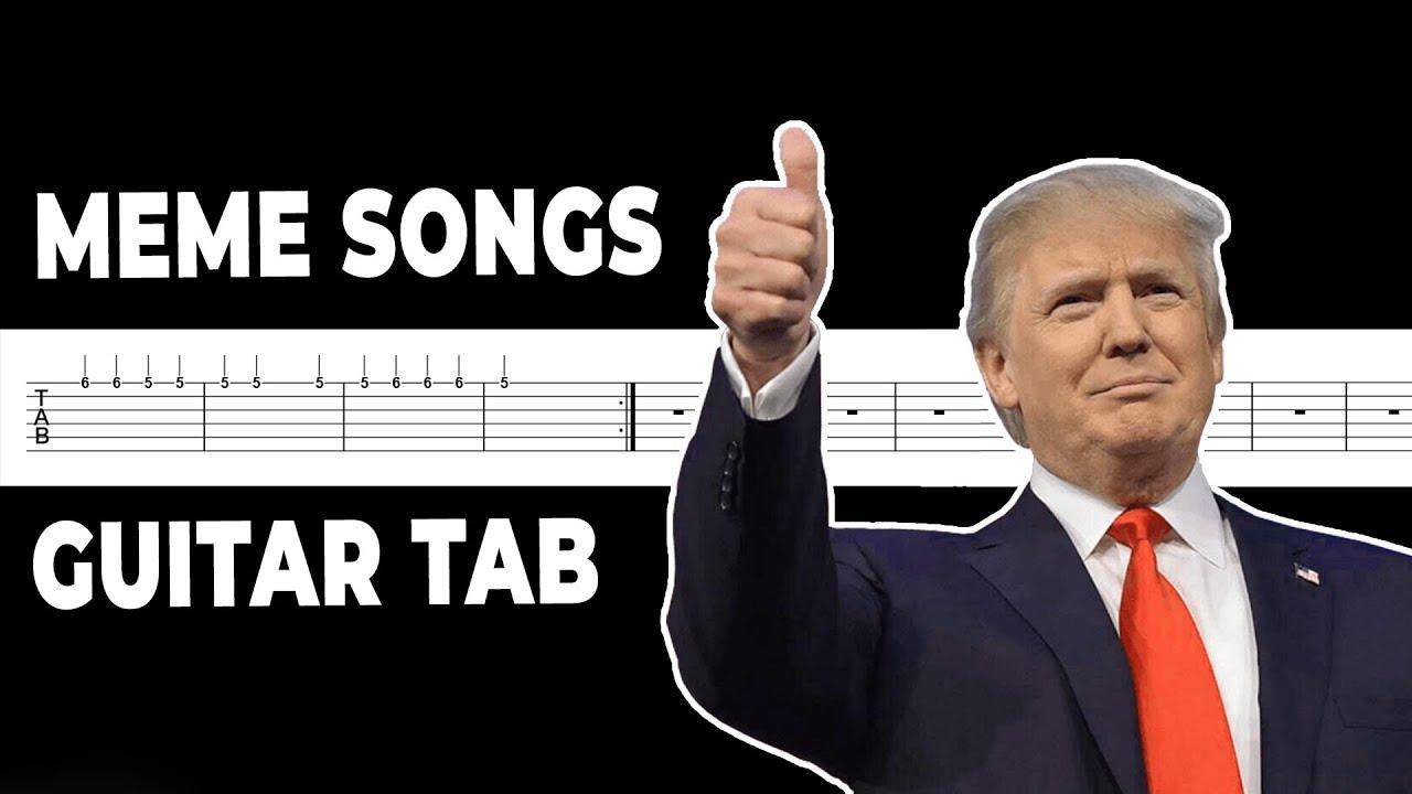 Meme Songs Guitar Tabs (2)