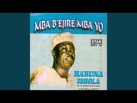 Mba B'ejire Mba Yo Medley Part 1