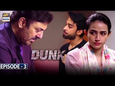 Dunk Episode 3 [Subtitle Eng] - 6th January 2021 - ARY Digital Drama
