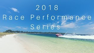 3. Yamaha's 2018 Race Performance Series Featuring the VXR, GP1800 and SuperJet