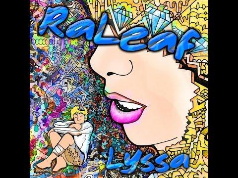 Raleaf - Lyssa