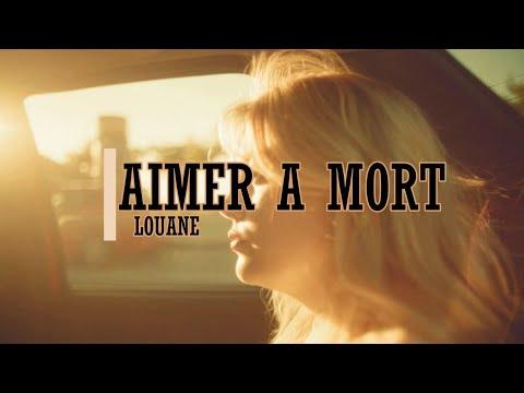 Louane - Aimer à mort (Paroles/Lyrics)