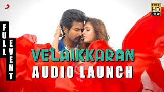Video Velaikkaran Audio Launch Live   Anirudh   Sivakarthikeyan, Nayanthara l Mohan Raja MP3, 3GP, MP4, WEBM, AVI, FLV Desember 2017