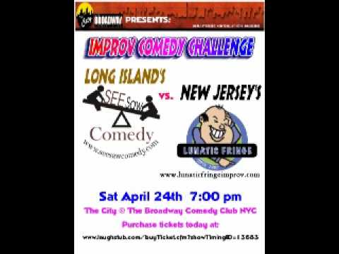 LI NY SEE Saw Comedy vs. New Jersey's Lunatic Fringe - Improv Comedy Challenge!