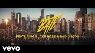 BATE - One I Love ft. Blake Rose, Radio 3000