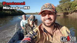 Pescaria no Pantanal - Miranda MS