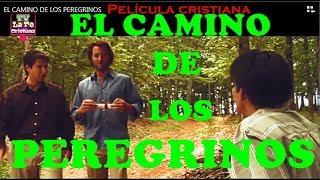 Video EL CAMINO DE LOS PEREGRINOS ( El Progreso de los Peregrinos, viaje a la ciudad  Celestial) MP3, 3GP, MP4, WEBM, AVI, FLV September 2018