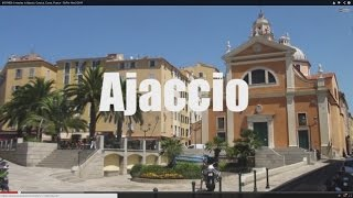 Ajaccio France  city pictures gallery : (HD1409) 5 minutes in Ajaccio, Corsica, Corse, France, Europe - GoPro Hero
