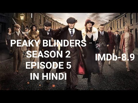 Peaky Blinders season 2 episode 5 Explained In Hindi | peaky Blinders