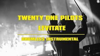 Twenty One Pilots - Levitate (Drumless Instrumental)