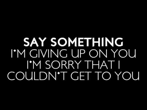 A Great Big World & Christina Aguilera - Say Something (Lyrics)
