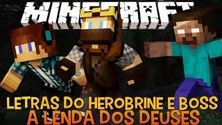 A Lenda dos Deuses Ep.8- Letras do Herobrine e Boss do Fogo!! - Minecraft