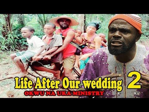 Life After chief imo & sister maggi  wedding  2 || Okwu na Uka Ministry 2018 latest Nollywood movies
