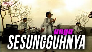 Video Ungu  - Sesungguhnya MP3, 3GP, MP4, WEBM, AVI, FLV April 2019