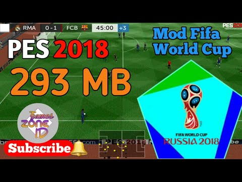 GAME PES 2018 [293 MB] | MOD FIFA WORLD CUP | GAMESZONEID |#2