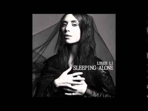 Lykke Li - Sleeping Alone lyrics