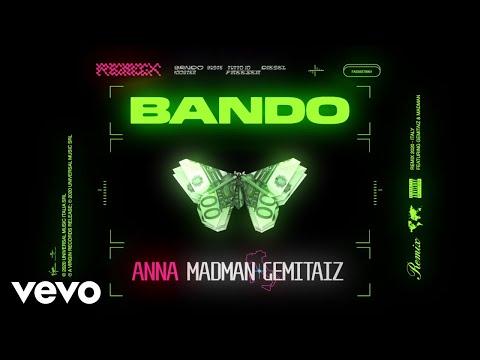 ANNA, MadMan, Gemitaiz - Bando (Remix)