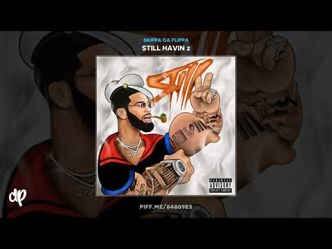Skippa Da Flippa - In Ya Chest Ft. Derez Deshon [Still Havin 2]