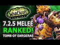 725 Melee Ranked! Best DPS, Winners And Losers In World Of Warcraft Legion Tomb Of Sargeras