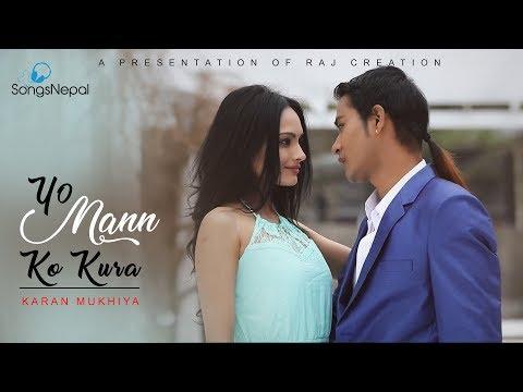 (Yo Maan Ko Kura - Karan Mukhiya | New Nepali ... 4 minutes, 38 seconds.)