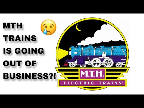 MTH Electric Trains - CLOSING AND GOING OUT OF BUSINESS ?!