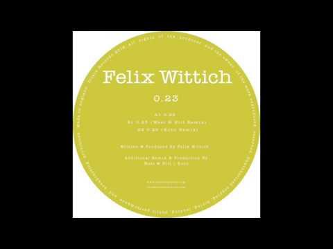 Felix Wittich - 0.23 (Original Mix)