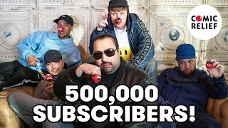 Here's the Kurupt FM Crew with a special thank you message to all our subscribers to commemorate reaching half a million!Subscribe ► http://bit.ly/1gXbQkj Visit Us ► http://comicrelief.comFacebook ► https://facebook.com/comicreliefTwitter ► https://twitter.com/comicrelief-------------------------------------------Thanks for all your support - sharing the video and leaving a comment is always appreciated. Please respect each other in the comments!Donate: https://www.comicrelief.com/donateOur mission is to drive positive change through the power of entertainment.© Comic Relief 2017. Registered charity 326568 (England/Wales); SC039730 (Scotland)