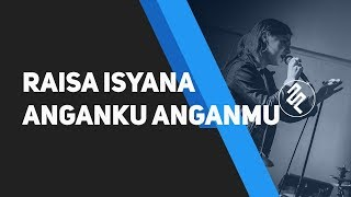 download lagu download musik download mp3 Raisa, Isyana Sarasvati - Anganku Anganmu Karaoke Piano / Chord / Lirik / Tutorial