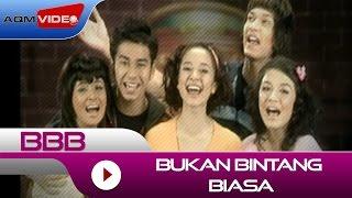 Download lagu Bbb Bukan Bintang Biasa Mp3