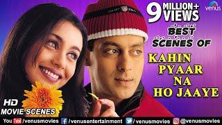 Video Best Scenes Of Kahin Pyaar Na Ho Jaaye | Salman Khan | Rani Mukerji | Best Bollywood Romantic Scenes MP3, 3GP, MP4, WEBM, AVI, FLV Oktober 2018