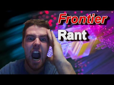 Frontier Internet Rant- Pissed off customer
