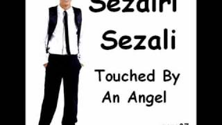 Video Sezairi Sezali - Touched By An Angel MP3, 3GP, MP4, WEBM, AVI, FLV April 2018