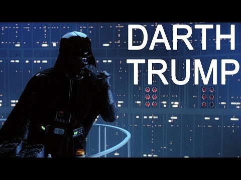 Darth Trump - Hilarious!!!